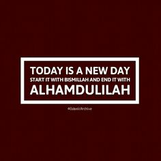 Start your day with a positive frame of mind and remember Allah Subhanahu wa Ta'ala to achieve super productivity in everything you want to achieve in life. In fact, the mere remembrance of Allah Subhanahu wa Ta'ala will put a sense of awe and discipline in your hearts. Dhikr will automatically make you humble, placing self-discipline in our lives.  By saying 'Bismillah Ar-Rahman Ar-Rahim', we are invoking Allah and if Allah wills, He will impart barakah in that thing.  Begin with bismillah… Today Is A New Day, Beautiful Islamic Quotes, Frame Of Mind, Self Discipline, Islamic Pictures, Black Panther, True Beauty, Quran, Letter Board
