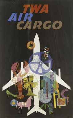 'TWA - Air Cargo' Retro Airlines Poster by David Klein, 1965 - http://retrographik.com/twa-air-cargo-retro-airlines-poster-by-david-klein-1965/ - advertisement, air cargo, airlines, airplanes, cargo, classic, high resolution, old, Poster, retro, tourism, transportation, travel, TWA, vintage