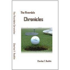 The Riverdale Chronicles (Kindle Edition) http://www.amazon.com/dp/B005A73XH0/?tag=httpphoneleac-20 B005A73XH0