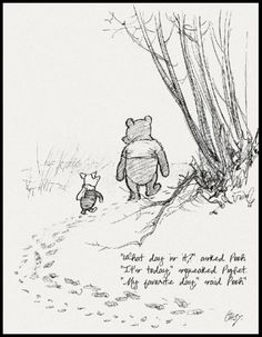 Pooh and Piglet quote