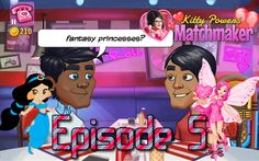 Princesses & Fairies - Kitty Powers Matchmaker Episode 5