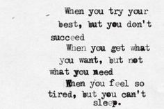 Fix You Quote (About tired success sleepless life failure)