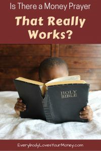 Is there a money prayer that really works? Let's take a look at what scripture says.