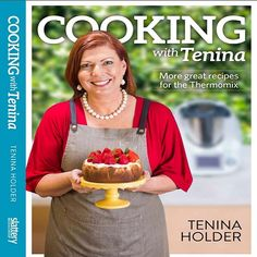 Cooking with Tenina More Great Recipes for the Thermomix - Another great addition to Tenina's range of books with plenty of recipes to fill your pantry. Thermomix Recipes Healthy, Healthy Eating Recipes, Cooking Recipes, Great Recipes, Favorite Recipes, Muesli Bars, Light Desserts, New Cookbooks, Creative Food