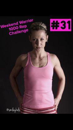 WEEKEND WARRIOR : 1000 REP CHALLENGE #31