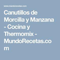Canutillos de Morcilla y Manzana - Cocina y Thermomix - MundoRecetas.com