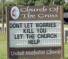 Don't let worries kill you...