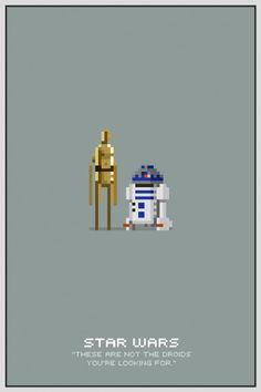 Star Wars Pixel Posters - These are not the droids you're looking for #poster
