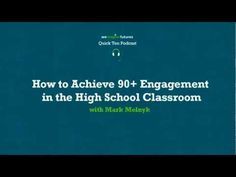 How to Achieve 90+ Engagement in the High School Classroom