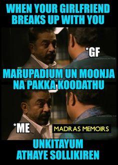 Breaking up with GF - Thoongavanam - Credits : Madras Memoirs