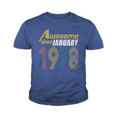 Awesome Since January 1958 T-Shirt Funny 40th Birthday Tee #gift #ideas #Popular #Everything #Videos #Shop #Animals #pets #Architecture #Art #Cars #motorcycles #Celebrities #DIY #crafts #Design #Education #Entertainment #Food #drink #Gardening #Geek #Hair #beauty #Health #fitness #History #Holidays #events #Home decor #Humor #Illustrations #posters #Kids #parenting #Men #Outdoors #Photography #Products #Quotes #Science #nature #Sports #Tattoos #Technology #Travel #Weddings #Women