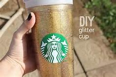 Glue the glitter to the inside of any clear starbucks cup.