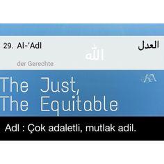 The Beatiful Names of ALLAH - ALLAH'ın Güzel İsimleri - Esmaül Hüsna - Asma ul Husna-99 Names Holy Quran 7:180 ------------------ وَلِلَّهِ الْأَسْمَاءُ الْحُسْنَىٰ فَادْعُوهُ بِهَا ۖ وَذَرُوا الَّذِينَ يُلْحِدُونَ فِي أَسْمَائِهِ ۚ سَيُجْزَوْنَ مَا كَانُوا يَعْمَلُونَ Allah has the most excellent names. So call on Him by His names and shun those who distort them. They shall soon be requited for their deeds.
