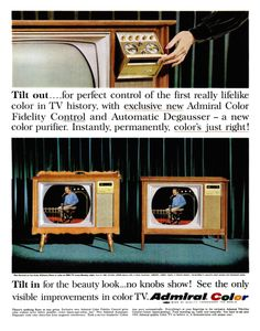 """1965 ADMIRAL TELEVISION vintage magazine advertisement """"Tilt out"""" ~ Tilt out . for perfect control of the first really lifelike color in TV history, with . Radio Vintage, Vintage Tv, Vintage Logos, Color Television, Vintage Television, Record Players, Old Tv, Tv On The Radio, Life Magazine"""