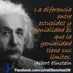 """=> Dale a """"Me Gusta"""" y después dale tu a """"Pin It"""" -   """"La diferencia entre estupidez y genialidad es que la genialidad tiene sus limites"""". -Albert Einstein"""