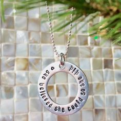 She believed she could so she did, Hand stamped Washer Necklace