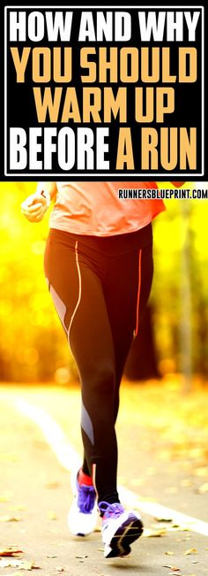 In today's post, you are going to learn all about the importance of warming up before every run. On top of that, I will even teach you how to warm up. #warm-up #running #fitness http://www.runnersblueprint.com/how-to-warm-up-before-your-runs/