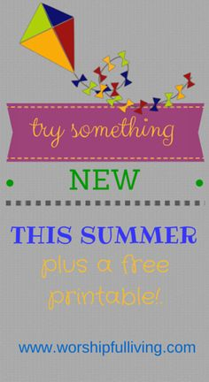 Try Something NEW This Summer *Free Download* - Worshipful Living
