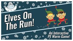 Christmas PE Games: Elves On The Run