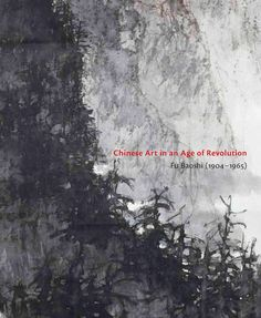 Chinese Art in an Age of Revolution - Chung, Anita - Yale University Press
