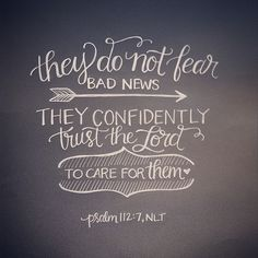 """There is no shortage of bad reports, great needs, or disappointing news that come our way, but we do not need to fear it. My dad used to say, """"This job/person/paycheck is not my source. GOD is my source."""" God is a good provider, and when we confidently tr"""