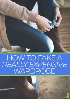 I learned quickly how to fake a really expensive wardrobe and always look my best, even if I didn't have the money to splurge on higher end items. Personal Finance tips