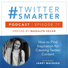 #77: How to Find Inspiration for Creating Twitter Content, with Janet Machuka via @madalynsklar Digital Marketing Manager, Online Marketing, Social Media Marketing, Twitter Tips, New Twitter, Twitter Followers, Marketing Training, Motivational Thoughts, Competitor Analysis