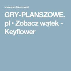 GRY-PLANSZOWE.pl • Zobacz wątek - Keyflower