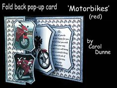 Fold back pop up Motorbikes on Craftsuprint designed by Carol Dunne - Easy to make with full photographic instructions included in the kit. This one has two different red motorbikes on the front and another which pops up inside. - Now available for download!