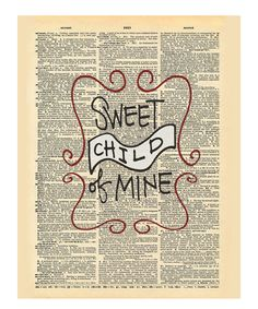 Sweet Child of Mine / dictionary page/phrase art