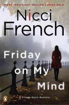 Friday on my mind / Nicci French.