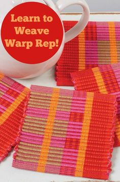This 4-shaft weaving project is perfect for learning warp rep! Weave a set of adorable coasters with this pattern and get a handle on this versatile weave structure.