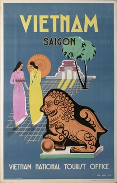 TRAVEL POSTER VIETNAM SAIGON VIETNAM NATIONAL TOURIST OFFICE