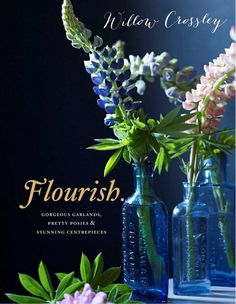 Flourish - Willow Crossley