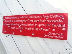 CHRISTMAS VACATION Clark Griswold Christmas by AndTheSignSays, $36.00