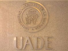 Universidad Argentina de la Empresa (UADE) in Baires, Buenos Aires C.F.