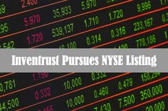 With the aim of providing liquidity to shareholders, InvenTrust Properties Corp. has initiated the process to list on the New York Stock Exchange. The process will be overseen by their Board and is expected to … Inventrust Pursues NYSE Listing On Stock Market Exchange Read More » Stocks To Watch, Stock Picks, Best Stocks, Stock Market, York, Marketing