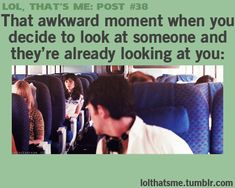 Then silently freak out and quickly look away
