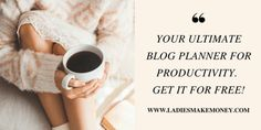 The Ultimate blog planner for bloggers. Grow your blog and online business. How to monetize your blog the easy way.