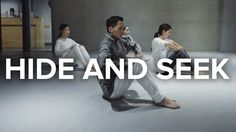 Hide And Seek - Imogen Heap / Jay Kim Choreography