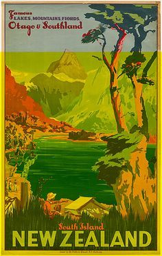 Check out Famous Lakes, Mountains & Fiords, Otago & Southland Vintage Poster at New Zealand Fine Prints Poster Retro, Vintage Poster, Vintage Travel Posters, Vintage Postcards, Vintage Ads, Party Vintage, Tourism Poster, Cool Posters, Posters For Sale
