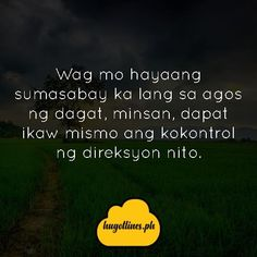 160 Best Tagalog Life Quotes images | Life quotes, Quotes ...