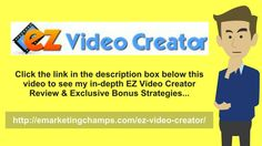 EZ Video Creator Review - https://www.youtube.com/watch?v=Z1bESllwRKs - EZ Video Creator Bonus - Once you've done this all the time has finally come to make an application for the marketing system that you're considering, after which to wait to find out in the event you are accepted. If you're accepted, you may quickly carry the advertisements in your website almost instantly, and then obviously your promotional efforts should be stepped up by you so that you can increase.