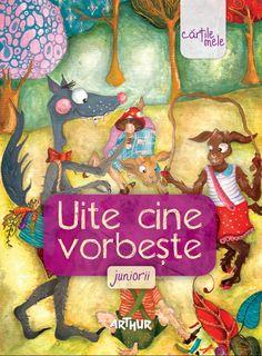 Uite cine vorbeşte. Juniorii - http://www.editura-arthur.ro/carte/uite-cine-vorbeste-juniorii641