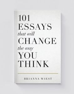 books - 101 Essays That Will Change The Way You Think Book Nerd, Book Club Books, Books To Read, Reading Lists, Book Lists, Negative Thinking, Inspirational Books, What To Read, Love Book