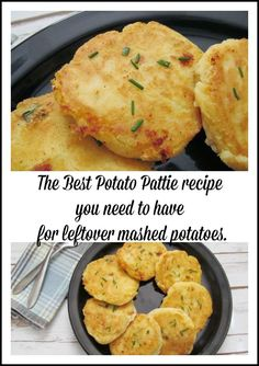 The Best Potato Pattie recipe you need to have for leftover mashed potatoes. Great for Thanksgiving leftovers