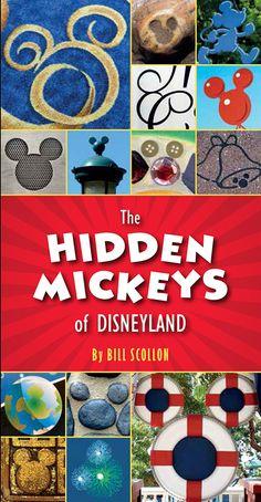 The Hidden Mickeys of Disneyland by Bill Scollon.