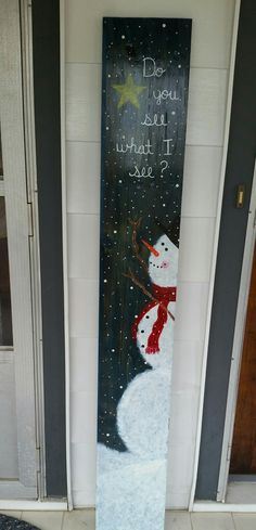 "Hand painted front porch sign with snowman and star on salvaged wood. ""Do you see what I see?"""