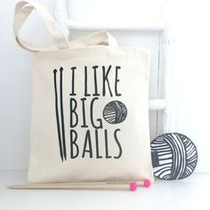I like Big Balls Knitting Bag  funny by KellyConnorDesigns on Etsy