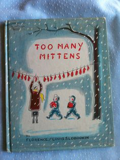 Vintage 1958 Child Book Too Many Mittens MICHIGAN TWIN BOYS 1958